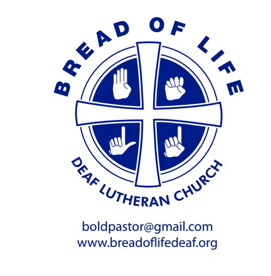 "Blue and White, words ""Bread of Life Deaf Lutheran Church"" encircle a cross.  ASL hand shapes of B, O, L, D in quadrants around cross"